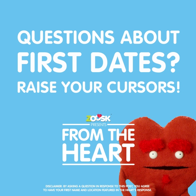 Ask The Heart: First Dates